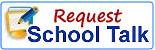 Request School Talk
